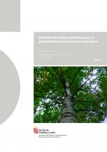 Portada Elección de clones idóneos para la populicultura en la cuenca del Duero